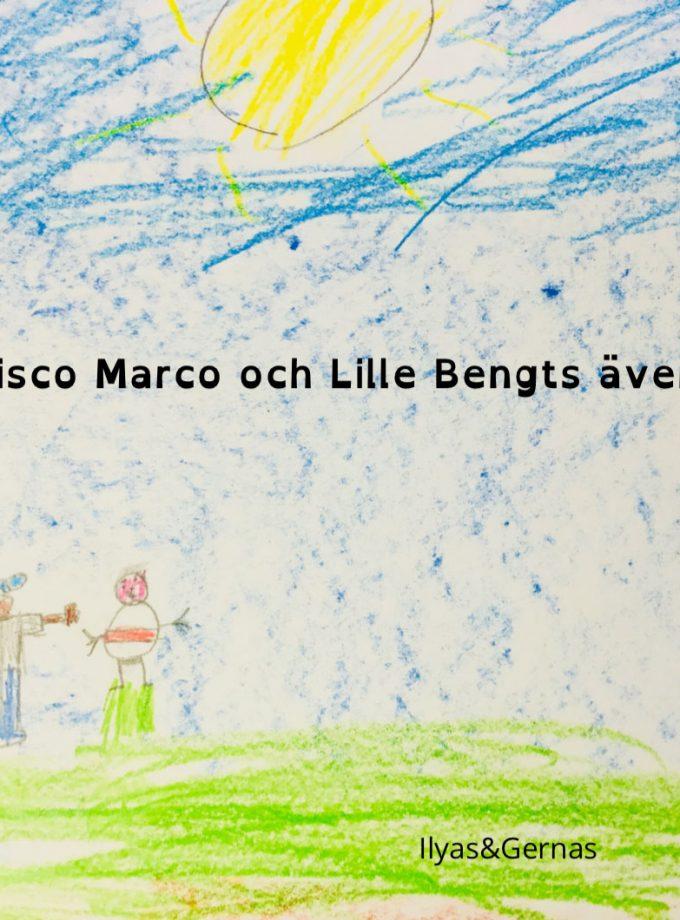 Disco Marco & Lille Bengts äventyr