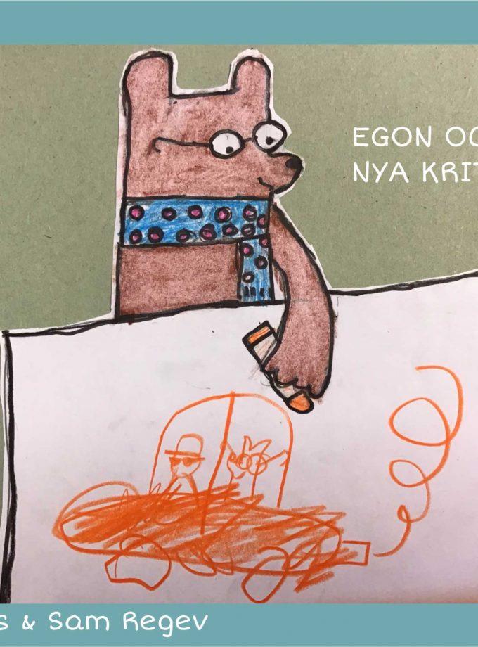 Egon och de nya kritorna