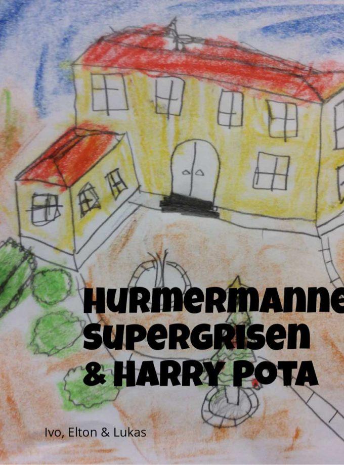 Hurmermannen Supergrisen och Harry Pota