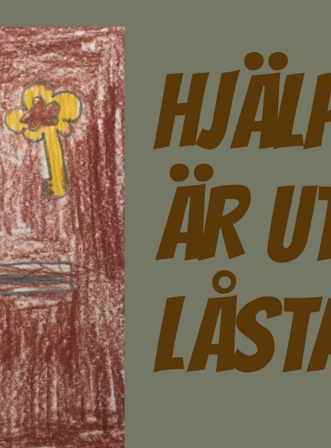 HJÄLP VI ÄR UTELÅSTA