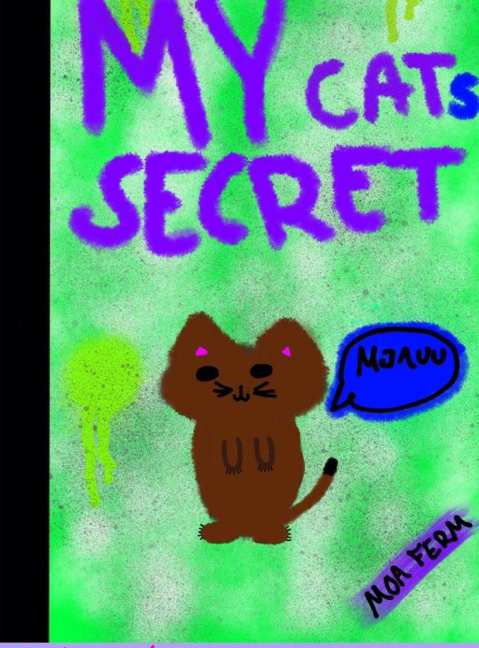 My cats secret
