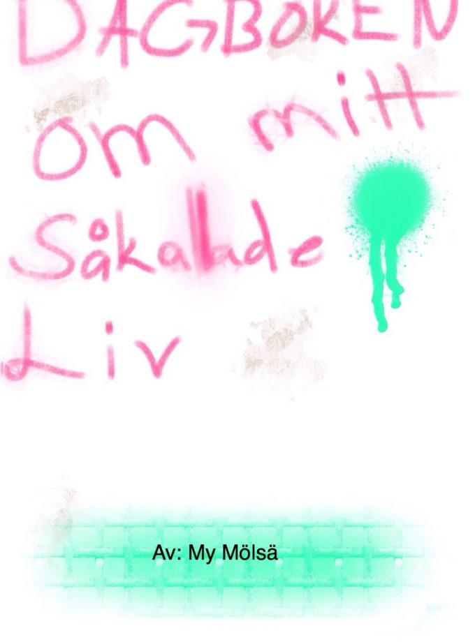 Dagboken om mitt så kallade liv