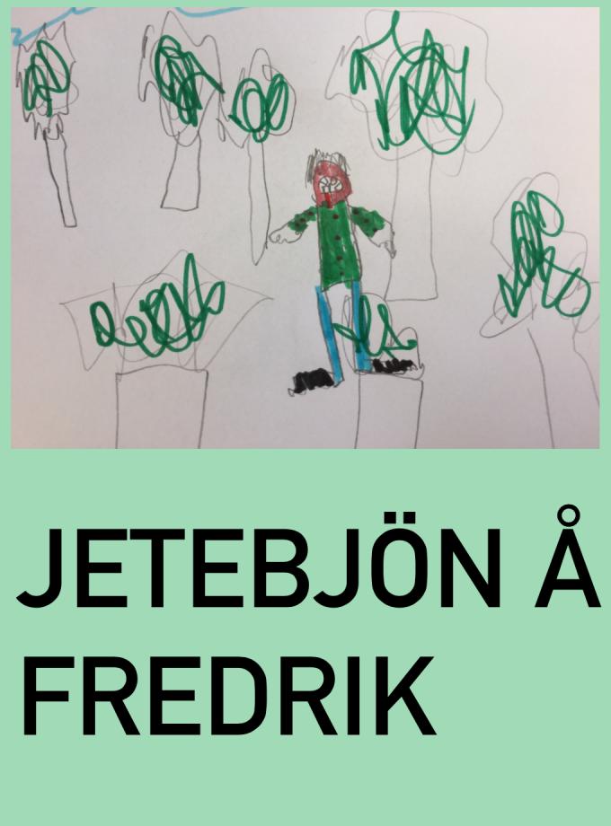 Jetebjön å Fredrik