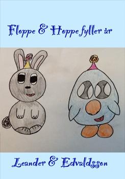klara_edvaldsson-julia_leander-floppe-och-hoppe-fyller-ar.jpg