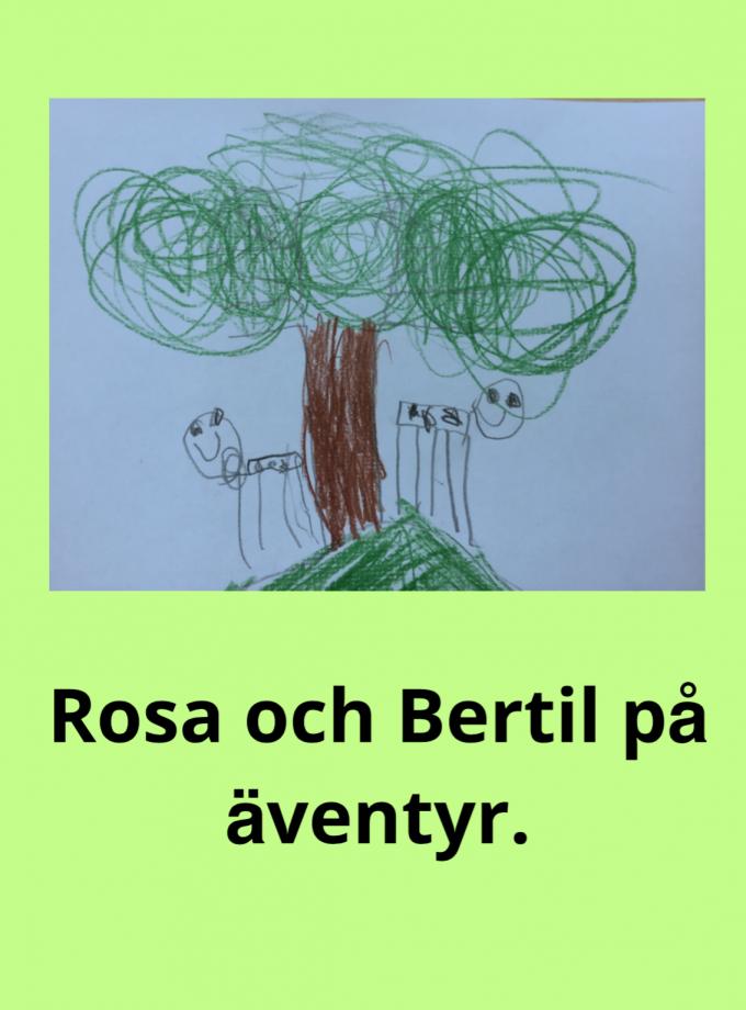 Rosa och Bertil på äventyr