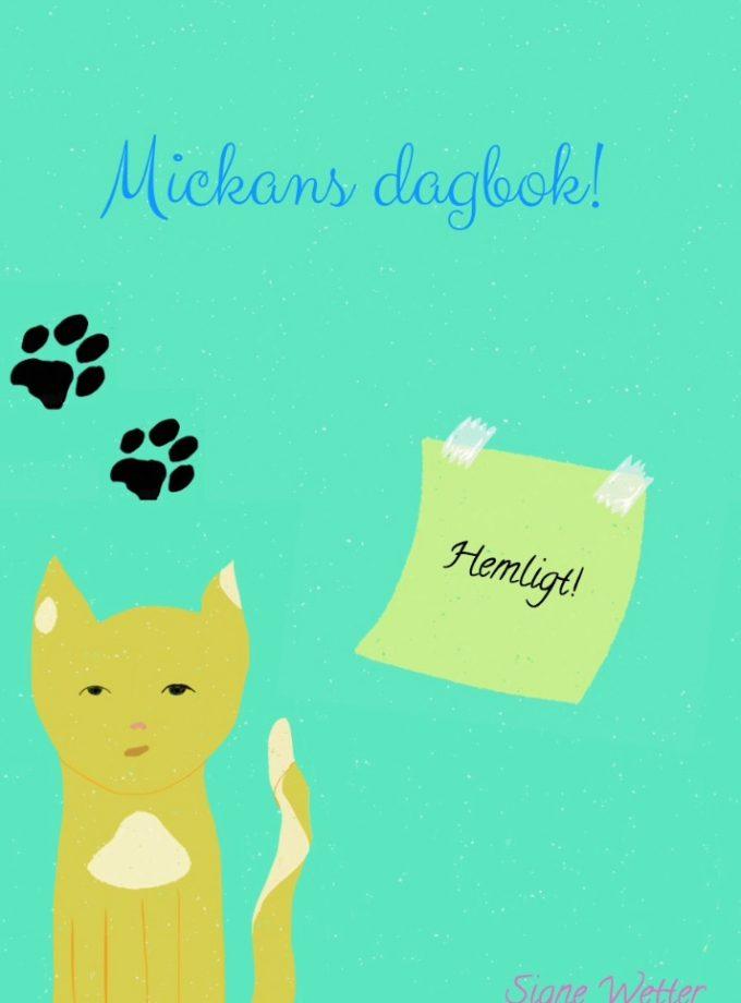 Mickans Dagbok
